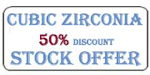 Cubic Zirconia stock Offer